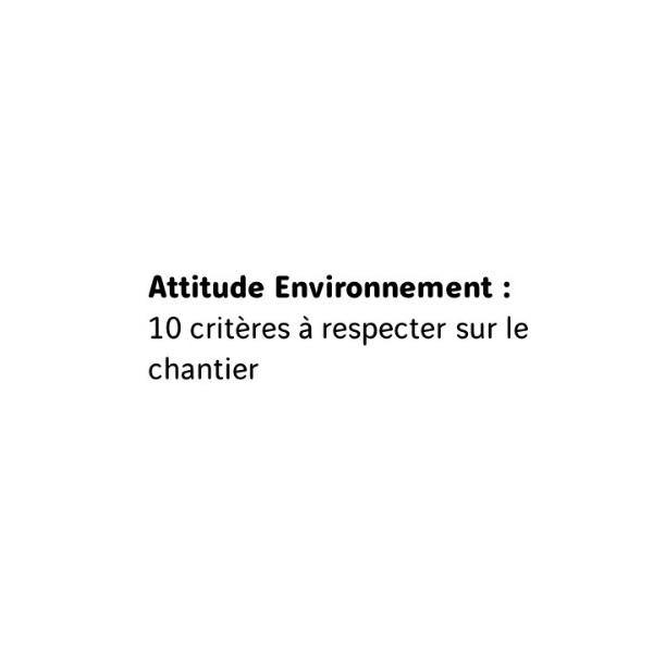Attitude Environnement critères